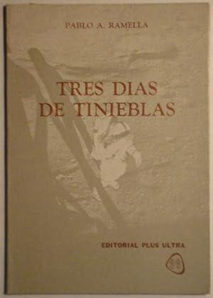 Tres dias de tinieblas: Ramella, Pablo A.