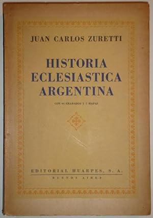 Historia eclesiastica argentina: Zuretti, Juan Carlos