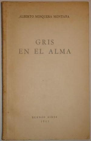 Gris en el alma: Mosquera Montaña, Alberto