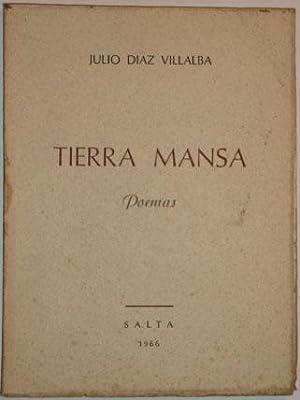 Tierra mansa. Poemas: Diaz Villalba, Julio