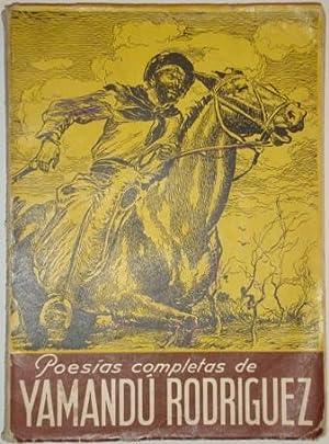 Poesias completas de Yamandu Rodriguez. La cifra y Aires de campo: Rodriguez, Yamandu