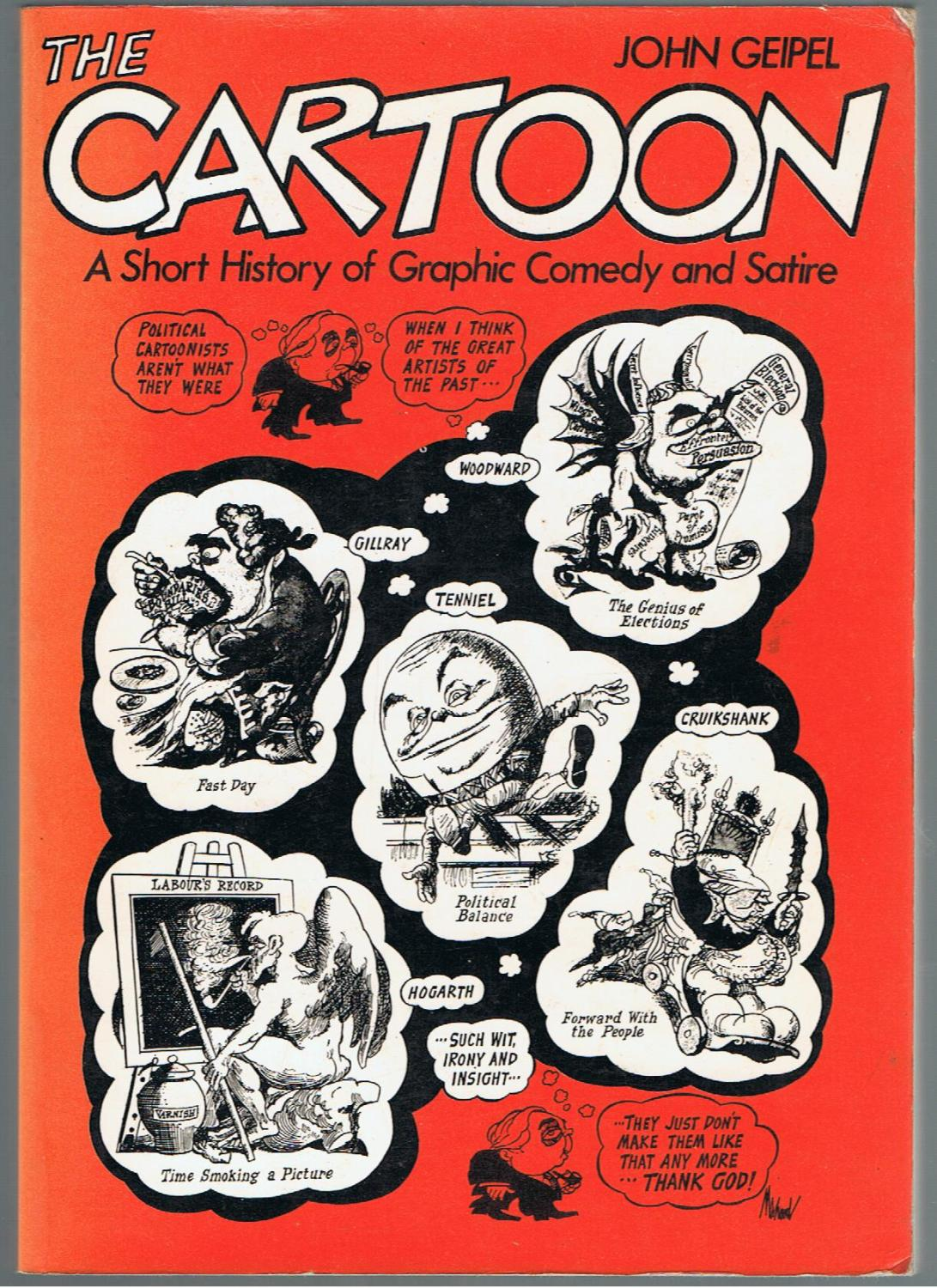 The Cartoon A Short History Of Graphic Comedy And Satire By