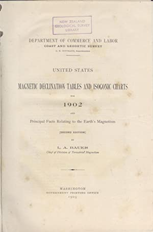 United States Magnetic Declination Tables and Isogonic: Bauer, L.A.