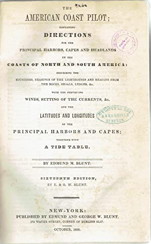 The American Coast Pilot; Containing Directions for: Blunt, Edmund M.