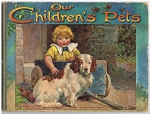 Our Children's Pets.