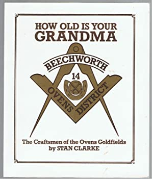 How Old is Your Grandma? The History: Clarke, Stan