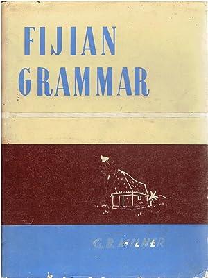 Fijian Grammar.: Milner, G.B.