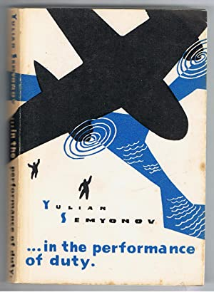 In the Performance of Duty.: Semyonov, Yulian