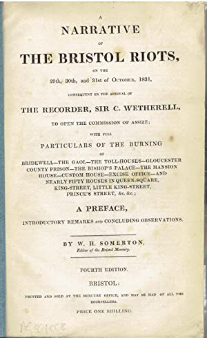 A Narrative of The Bristol Riots, on: Somerton, W.H.