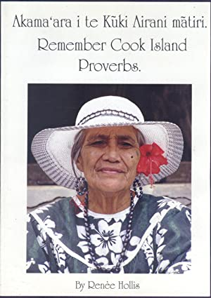 Akama'ara I Te Kuki Airani Matiri. Remember: Hollis, Renee