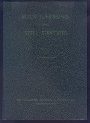 ROCK TUNNELING WITH STEEL SUPPORTS With an: Proctor, R.V.; White,