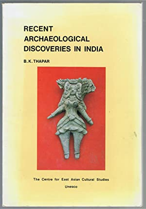 Recent Archaeological Discoveries in India.: Thapar, B.K.