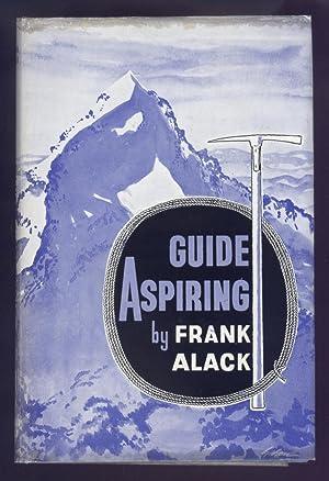 Guide Aspiring.: Alack, Frank