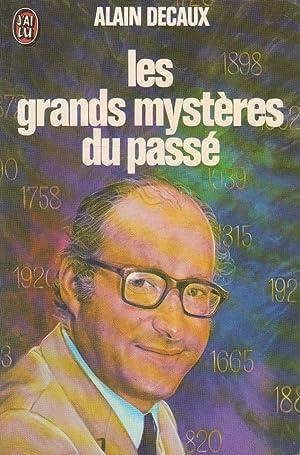 Grands mystères du passé (Les): DECAUX, Alain
