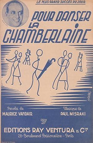 """Partition de """"Pour danser la Chamberlaine"""", chanson: VANDAIR, Maurice (compositeur"""