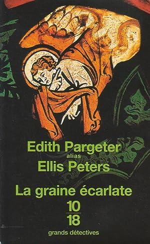 Graine écarlate (La) [La trilogie d'Harry Talvace le jeune, volume III]: PARGETER, ...