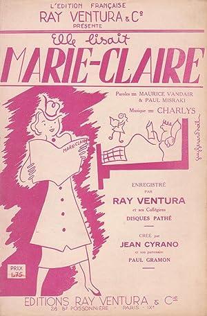 """Partition de """"Elle lisait Marie-Claire"""", chanson créée: VANDAIR, Maurice et"""