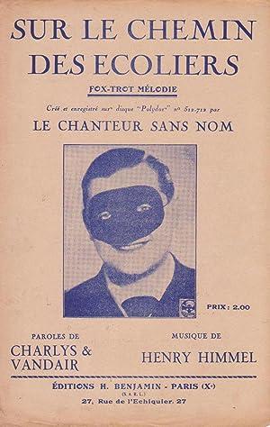 """Partition de """"Sur le chemin des écoliers"""", fox-trot mélodie cré&..."""