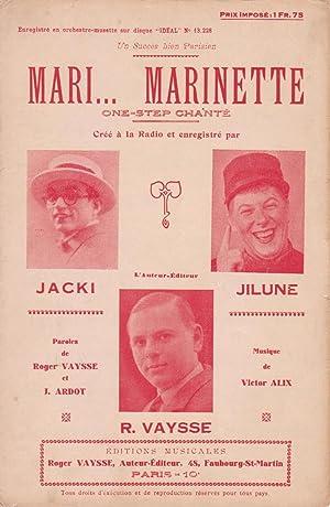 """Partition de """"Mari, Marinette"""", one-step chanté créé: VAYSSE, Roger, ARDOT,"""