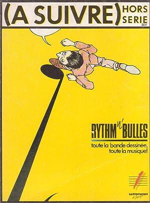 "Magazine ""(A Suivre)"" hors-série : Rythm n'bulles,: Collectif (Avoine, Andreas,"