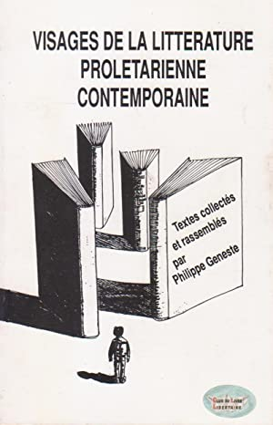 Visages de la littérature prolétarienne contemporaine