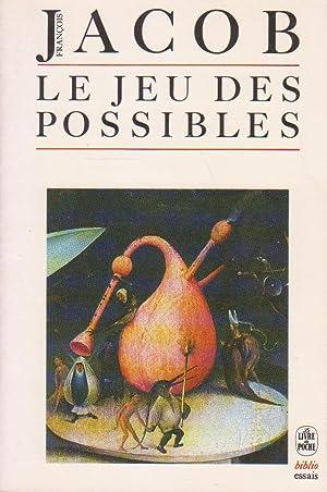 Jeu des possibles (Le), essai sur la: JACOB, François