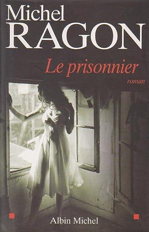 Prisonnier (Le): RAGON, Michel