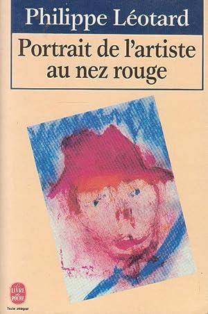 Portrait de l'artiste au nez rouge: LEOTARD, Philippe