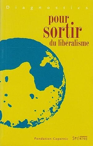 Diagnostics pour sortir du libéralisme: Collectif [Fondation Copernic : Clémentine Autain, ...