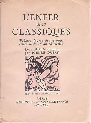 Enfer des Classiques (L'), poèmes légers des: DUFAY, Pierre (compilateur