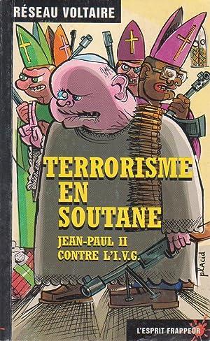 Terrorisme en soutane, Jean-Paul II contre l'I.V.G.: Réseau Voltaire