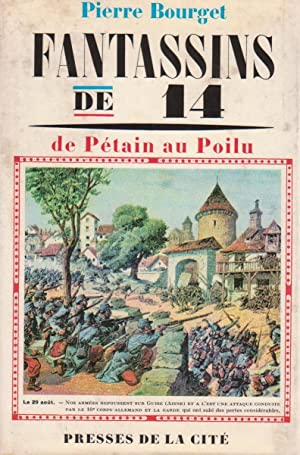 Fantassins de 14 : de Pétain au poilu