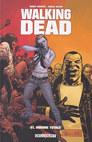 Walking Dead, volume 21 : Guerre totale
