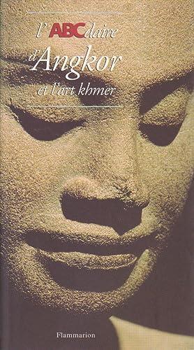 ABCdaire d'Angkor et l'art khmer (L'): GEOFFROY-SCHNEITER, Bérénice, JACQUES,