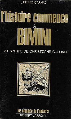 Histoire commence à Bimini (L') (L'Atlantide de: CARNAC, Pierre