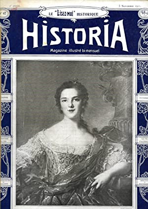 """Magazine """"Historia"""" n°47, du 5 novembre 1911: Magazine Historia (Madame"""