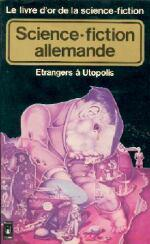 Livre d'Or de la Science-Fiction allemande (Le) : étrangers à Utopolis