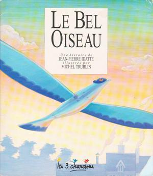 Bel Oiseau (Le): IDATTE, Jean-Pierre