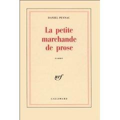 Petite marchande de prose (La): PENNAC, Daniel