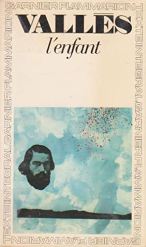 Enfant (L') (Jacques Vingtras, volume I)