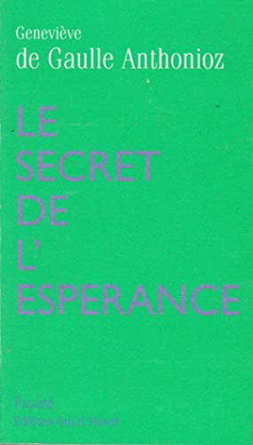 Secret de l'espérance (Le)