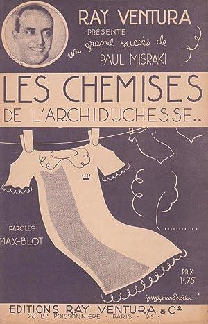 """Partition de """"Les Chemises de l'Archiduchesse"""", chanson: MAX-BLOT (compositeur :"""