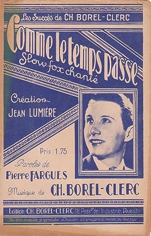"""Partition de """"Comme le temps passe"""", slow: FARGUES, Pierre (compositeur"""
