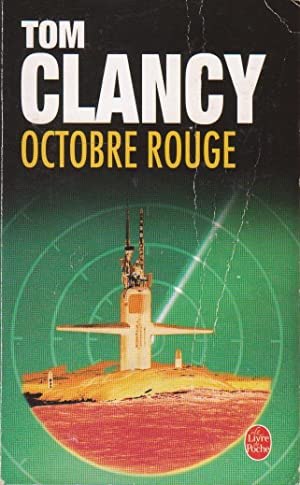 Octobre rouge: CLANCY, Tom