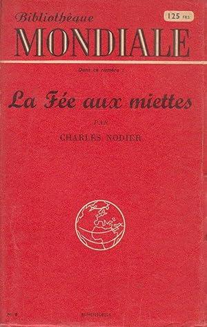 Fée aux miettes (La), suivi de L'Homme: NODIER, Charles