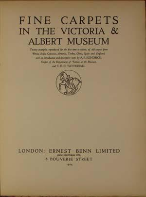 Fine Carpets in the Victoria and Albert: Kendrick, A. F.