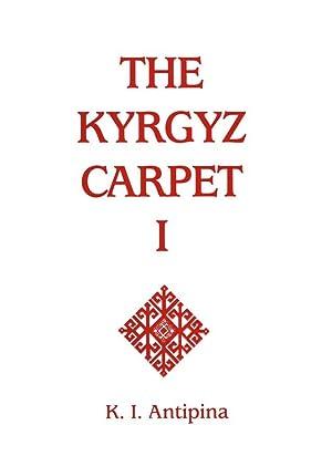 The Kyrgyz Carpet I-II: O'Bannon, George ed.