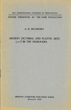 Ancient Pictorial and Plastic Arts in [and]: Belenitsky, A.M.
