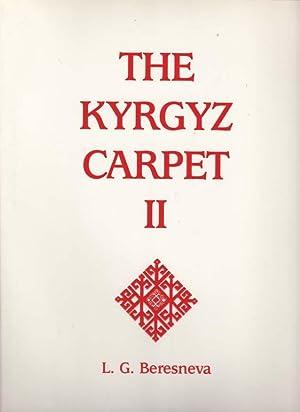 The Kyrgyz Carpet II: The Kyrgyz Carpet: O'Bannon, George and