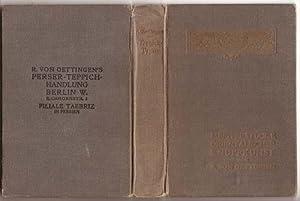 Meisterstücke orientalischer Knüpfkunst (Oriental Rug Masterpieces): Oettingen, Reinhart von
